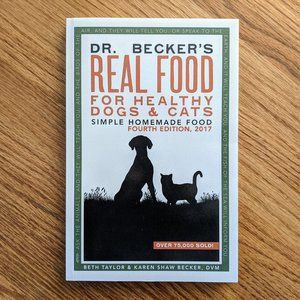 Dr Becker's Real Food For Healthy Dogs & Cats